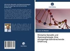 Couverture de Klinische Genetik und Dysmorphologie: Eine einzigartige bahnbrechende Erfahrung