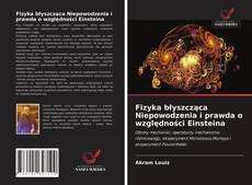 Capa do livro de Fizyka błyszcząca Niepowodzenia i prawda o względności Einsteina
