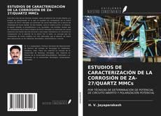 Couverture de ESTUDIOS DE CARACTERIZACIÓN DE LA CORROSIÓN DE ZA-27/QUARTZ MMCs