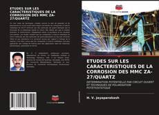 Couverture de ETUDES SUR LES CARACTERISTIQUES DE LA CORROSION DES MMC ZA-27/QUARTZ