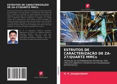Couverture de ESTRUTOS DE CARACTERIZAÇÃO DE ZA-27/QUARTZ MMCs