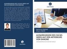 Capa do livro de AUSWIRKUNGEN DES CAC40-INDEX AUF DEN AKTIENKURS VON DANONE