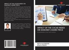 Bookcover of IMPACT OF THE CAC40 INDEX ON DANONE'S SHARE PRICE