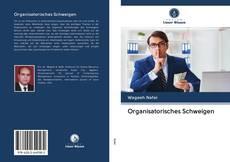 Organisatorisches Schweigen的封面