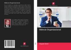 Capa do livro de Silêncio Organizacional