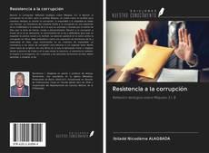 Portada del libro de Resistencia a la corrupción