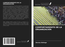 Bookcover of COMPORTAMIENTO DE LA ORGANIZACIÓN