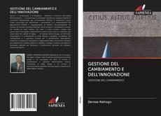 Bookcover of GESTIONE DEL CAMBIAMENTO E DELL'INNOVAZIONE