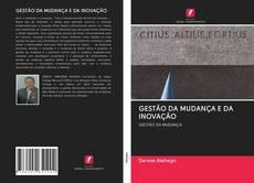 Bookcover of GESTÃO DA MUDANÇA E DA INOVAÇÃO