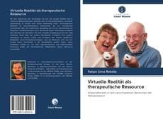 Обложка Virtuelle Realität als therapeutische Ressource