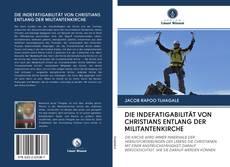 Обложка DIE INDEFATIGABILITÄT VON CHRISTIANS ENTLANG DER MILITANTENKIRCHE