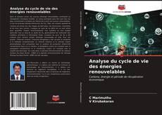 Borítókép a  Analyse du cycle de vie des énergies renouvelables - hoz