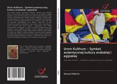 Buchcover von Umm Kulthum - Symbol autentycznej kultury arabskiej i egipskiej