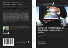 Borítókép a  El impacto de la tecnología en el individuo, la sociedad y la política - hoz