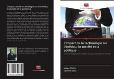 Обложка L'impact de la technologie sur l'individu, la société et la politique