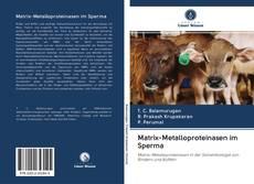 Buchcover von Matrix-Metalloproteinasen im Sperma