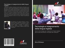 Tecnologia e insegnamento della lingua inglese kitap kapağı