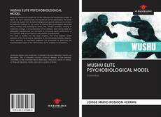 Couverture de WUSHU ELITE PSYCHOBIOLOGICAL MODEL