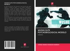 Capa do livro de WUSHU ELITE PSYCHOBIOLOGICAL MODELO