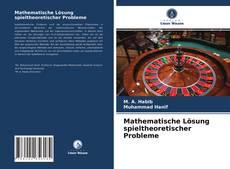 Mathematische Lösung spieltheoretischer Probleme的封面