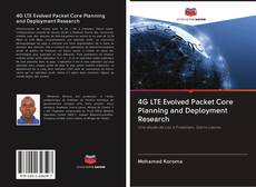 Couverture de 4G LTE Evolved Packet Core Planning and Deployment Research