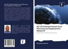 Обложка 4G LTE Evolved Packet Core Planning and Deployment Research
