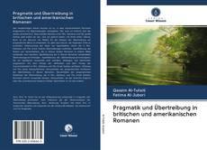 Pragmatik und Übertreibung in britischen und amerikanischen Romanen kitap kapağı