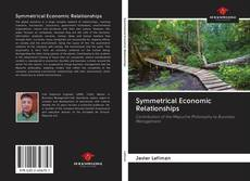 Couverture de Symmetrical Economic Relationships