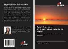 Bookcover of Reinserimento dei tossicodipendenti nella forza lavoro