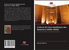 Buchcover von Culture de l'ère néolithique des Badariens (4400-4000)