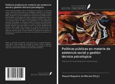 Обложка Políticas públicas en materia de asistencia social y gestión técnica psicológica: