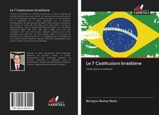Bookcover of Le 7 Costituzioni brasiliane