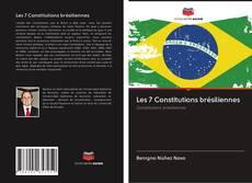 Bookcover of Les 7 Constitutions brésiliennes