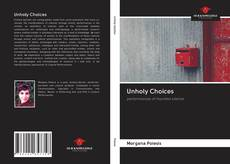 Bookcover of Unholy Choices