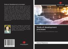 Bookcover of Study of development processes