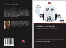 Bookcover of Intelligence artificielle