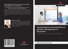 Buchcover von Psychological characteristics of gender management in education