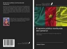 Bookcover of El servicio público moribundo del Camerún