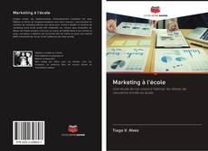 Bookcover of Marketing à l'école