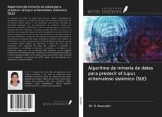 Обложка Algoritmo de minería de datos para predecir el lupus eritematoso sistémico (SLE)