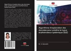 Обложка Algorithme d'exploration des données pour prédire le lupus érythémateux systémique (SLE)