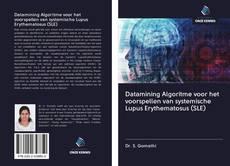 Capa do livro de Datamining Algoritme voor het voorspellen van systemische Lupus Erythematosus (SLE)