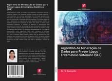 Capa do livro de Algoritmo de Mineração de Dados para Prever Lúpus Eritematoso Sistêmico (SLE)