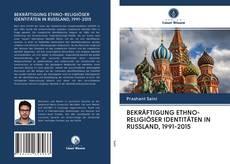 Bookcover of BEKRÄFTIGUNG ETHNO-RELIGIÖSER IDENTITÄTEN IN RUSSLAND, 1991-2015