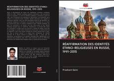 Bookcover of RÉAFFIRMATION DES IDENTITÉS ETHNO-RELIGIEUSES EN RUSSIE, 1991-2015