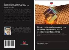 Bookcover of Études optiques linéaires et non linéaires des cristaux d'ADP dopés aux acides aminés