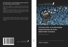 Обложка Introducción a la psicología experimental de auto-desarrollo humano
