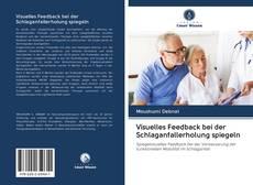 Bookcover of Visuelles Feedback bei der Schlaganfallerholung spiegeln