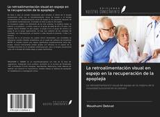 Обложка La retroalimentación visual en espejo en la recuperación de la apoplejía