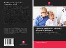 Capa do livro de Espelhar o feedback visual na recuperação do AVC